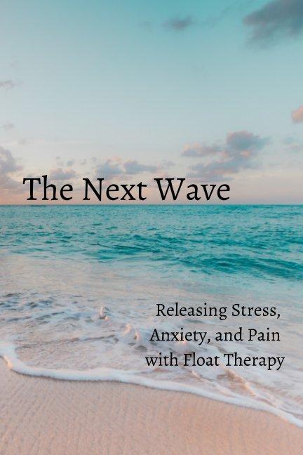View The Next Wave by Jordan Concannon