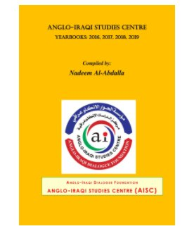 Anglo-Iraqi Studies Centre Yearbooks: 2016, 2017, 2018, 2019 book cover