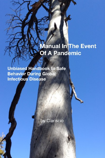 Ver Manual In The Event of A Pandemic por Clariscio