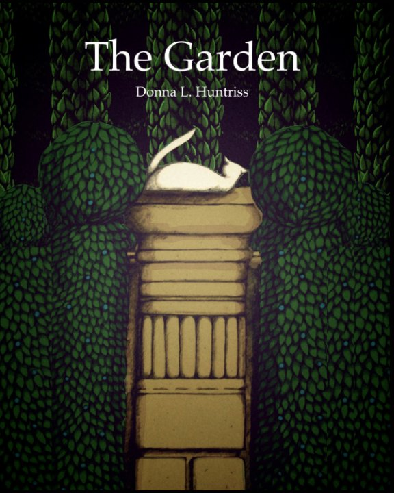 Ver The Garden por Donna L. Huntriss