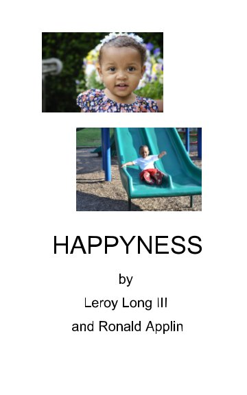 View The Poetic Pursuit of Happyness by Leroy Long III, Ronald Applin