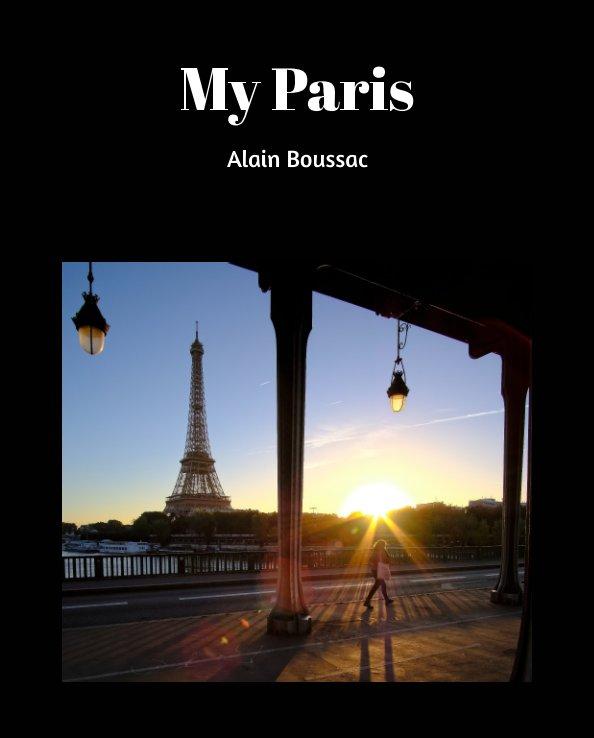 Ver My Paris por Alain Boussac