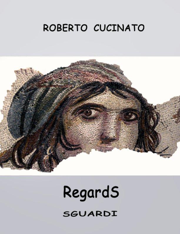Regards By Roberto Cucinato Blurb Books