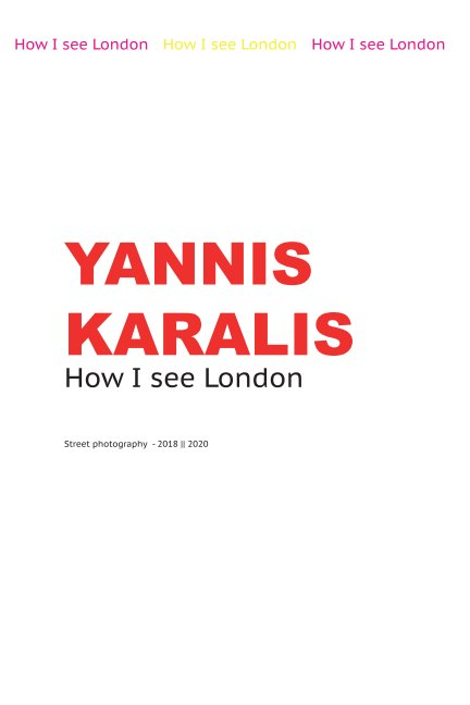 View How I See London by Yannis Karalis