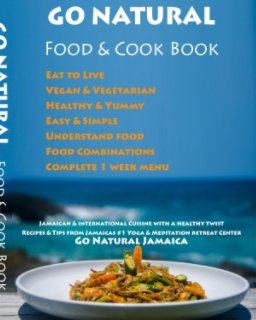 GO NATURAL Food + Cook Book book cover
