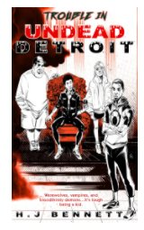 Trouble in Undead Detroit book cover