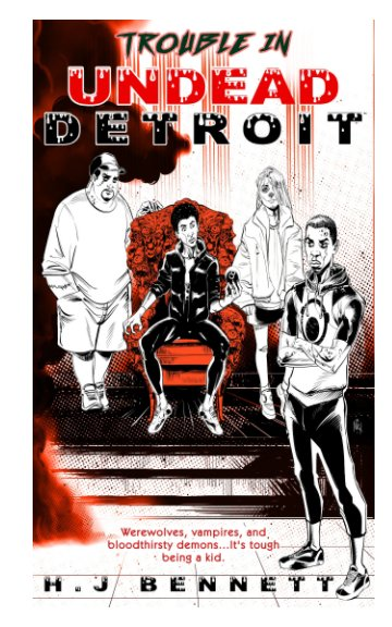View Trouble in Undead Detroit by H.J Bennett