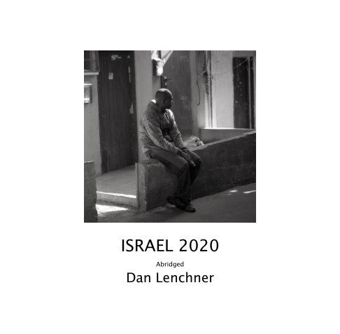 View Israel 2020 by Dan Lenchner