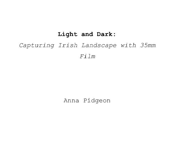 View Light and Dark by Anna Pidgeon