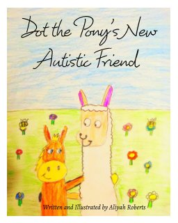 Dot the Pony's New Autistic Friend book cover