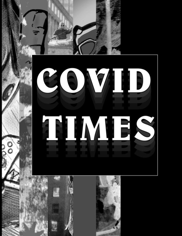 View Covid Times by Lehman College Printmakers