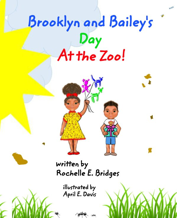View Brooklyn and Bailey's Day At the Zoo by Rochelle E. Bridges