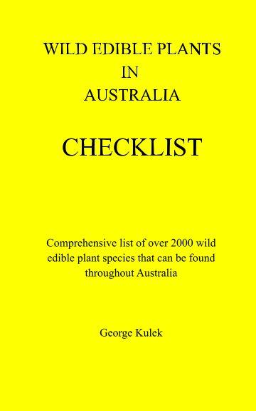 Ver Wild Edible Plants in Australia Checklist por George Kulek