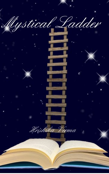 Ver Mystical Ladder por Hrishika Verma