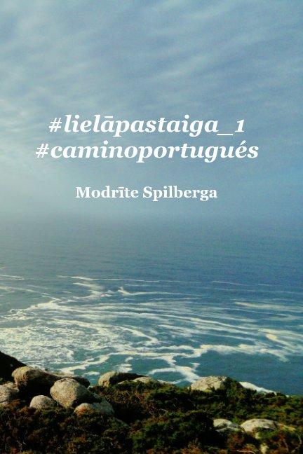 View #lielāpastaiga_1 by Modrīte Spilberga