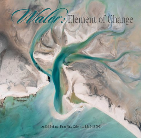 View Water: Element of Change, Softcover by PhotoPlace Gallery