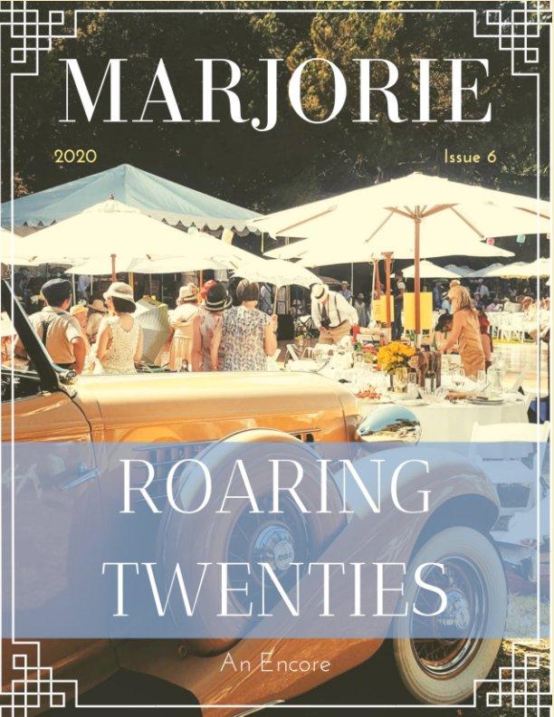 View Marjorie Magazine: Roaring Twenties, An Encore by Marjorie Magazine
