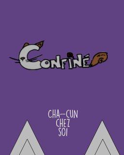 Confiné : cha-cun chez soi book cover