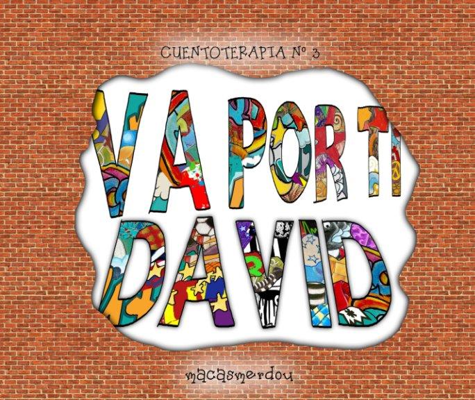 Ver Va por ti David por macasmerdou