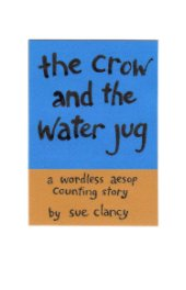 The Crow And The Water Jug book cover