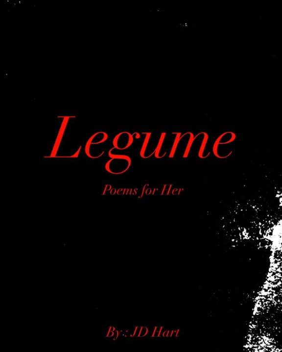 legume by jd hart blurb books blurb