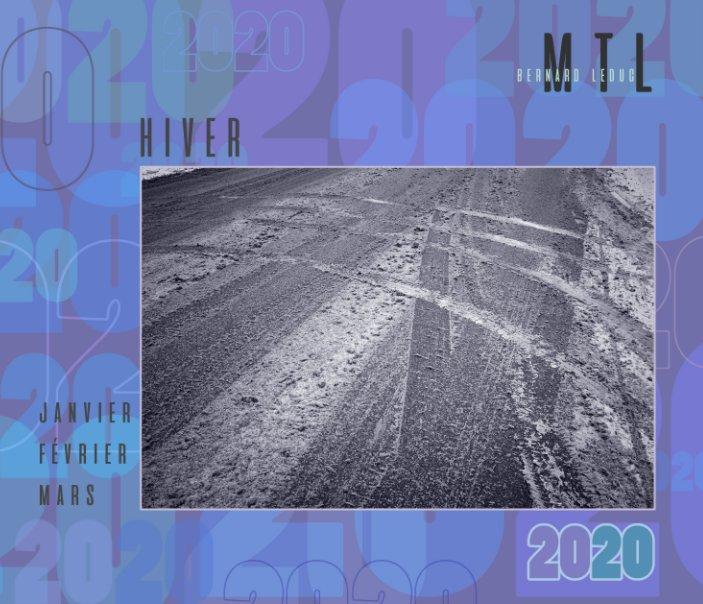 Ver MTL 2020 hiver por Bernard leduc