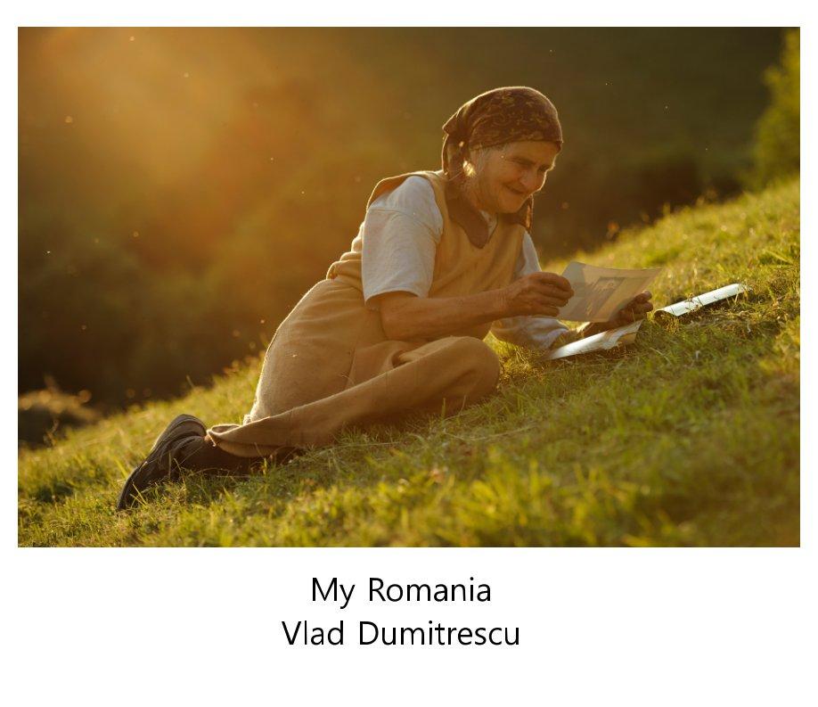 View My Romania by Vlad Dumitrescu
