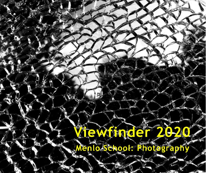 View Viewfinder 2020 by Menlo School Photography