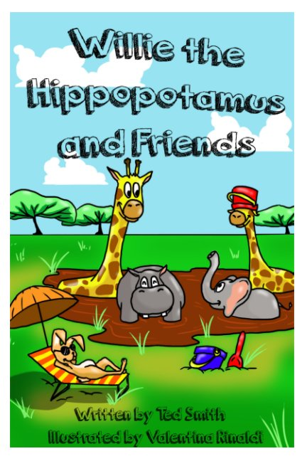 Ver Willie the Hippopotamus and Friends por Ted Smith