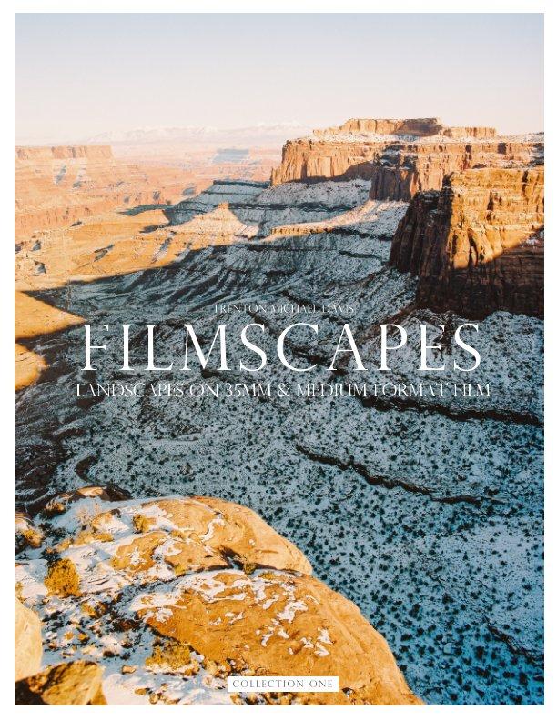 View Filmscapes by Trenton Michael Davis