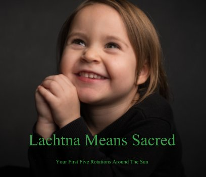 Lachtna Means Sacred book cover