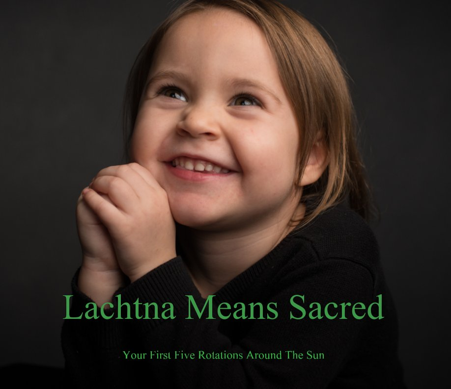 View Lachtna Means Sacred by Daddy