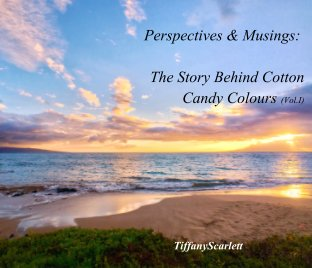 The Story Behind Cotton Candy Colours (Vol.I) book cover