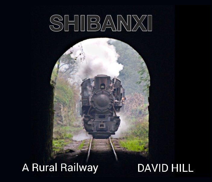 View Shibanxi by David Hill