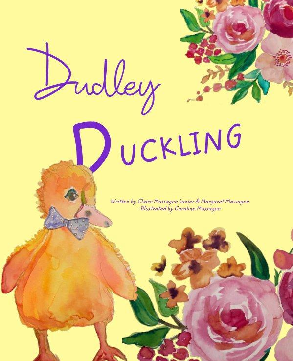 Ver Dudley Duckling por C. Lanier and M. Massagee