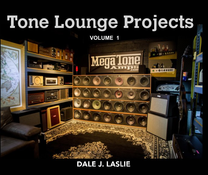 View Tone Lounge Projects - Volume 1 by Dale J. Laslie