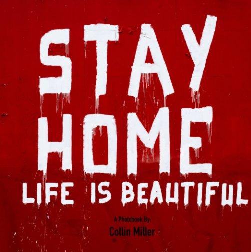 Ver 2020: Stay-At-Home Los Angeles por Collin Miller