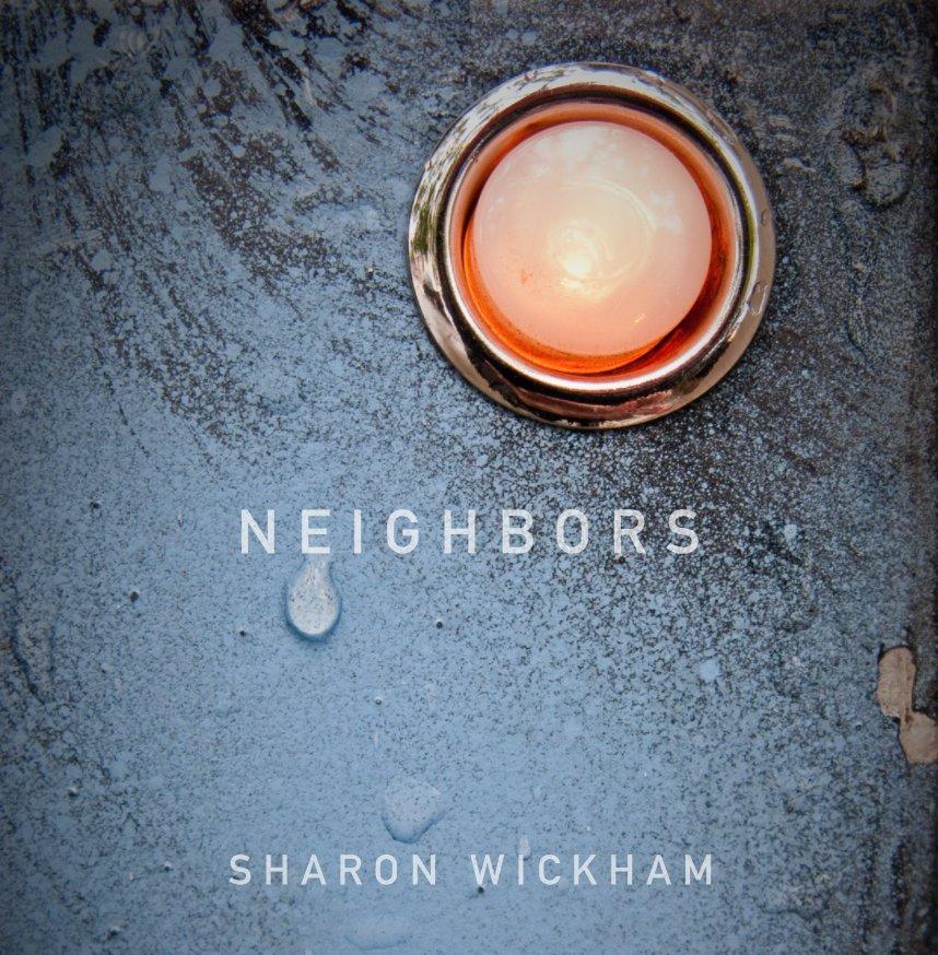 View neighbors by SHARON WICKHAM