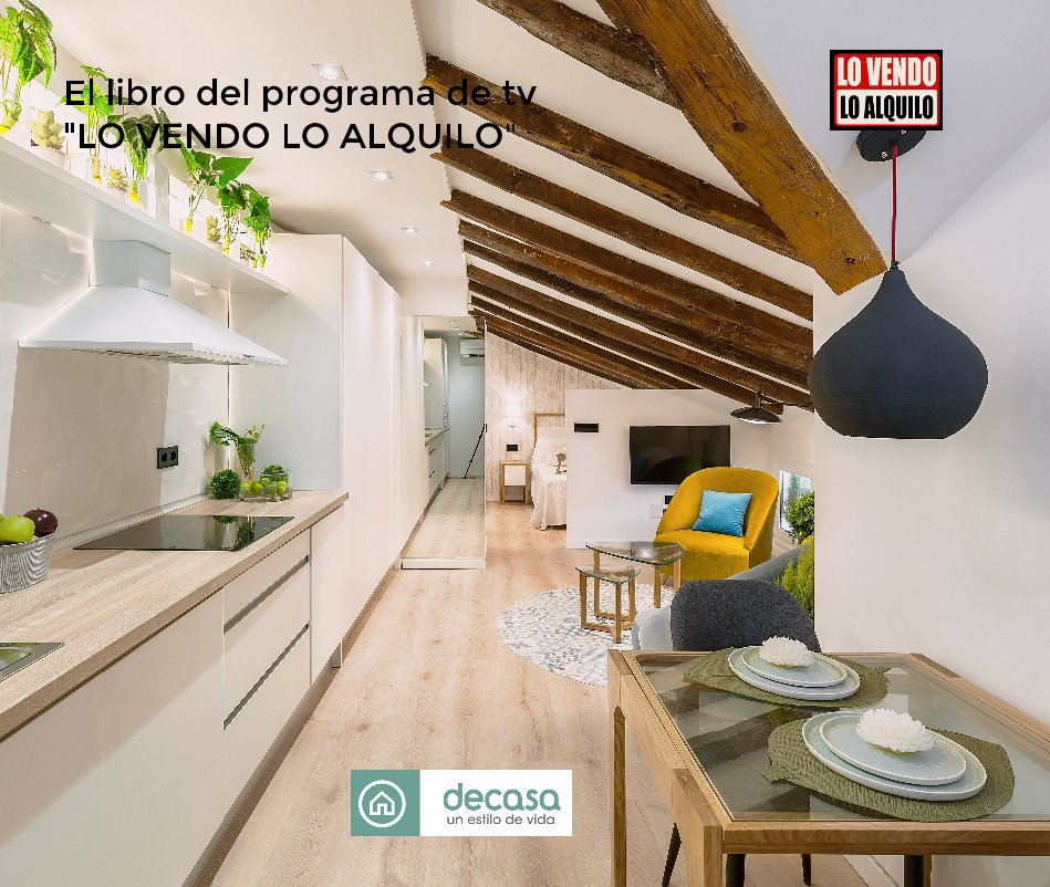 """Ver El libro del programa de tv """"LO VENDO LO ALQUILO"""" por Alberto Torres Benito"""