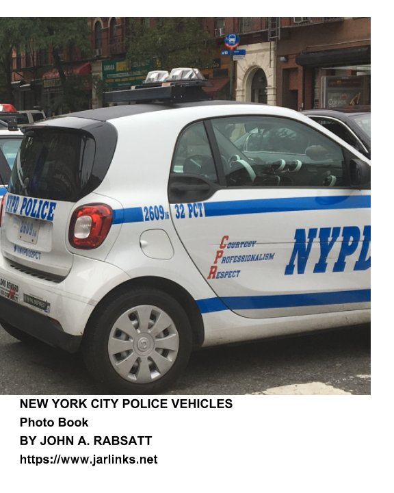 View New York City Police Vehicles by John A. Rabsatt