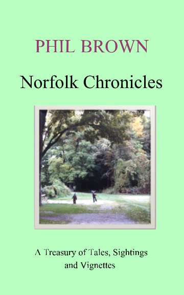 View Norfolk Chronicles by Phil Brown