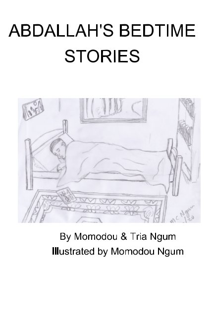 View Abdallah's Bedtime Stories by Momodou and Tria Ngum