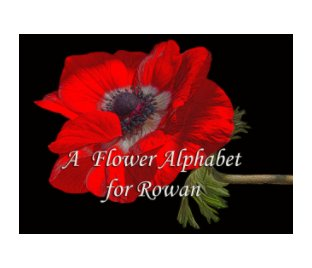 A Flower Alphabet for Rowan book cover