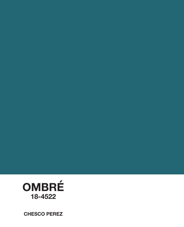 View Ombré by Chesco Perez