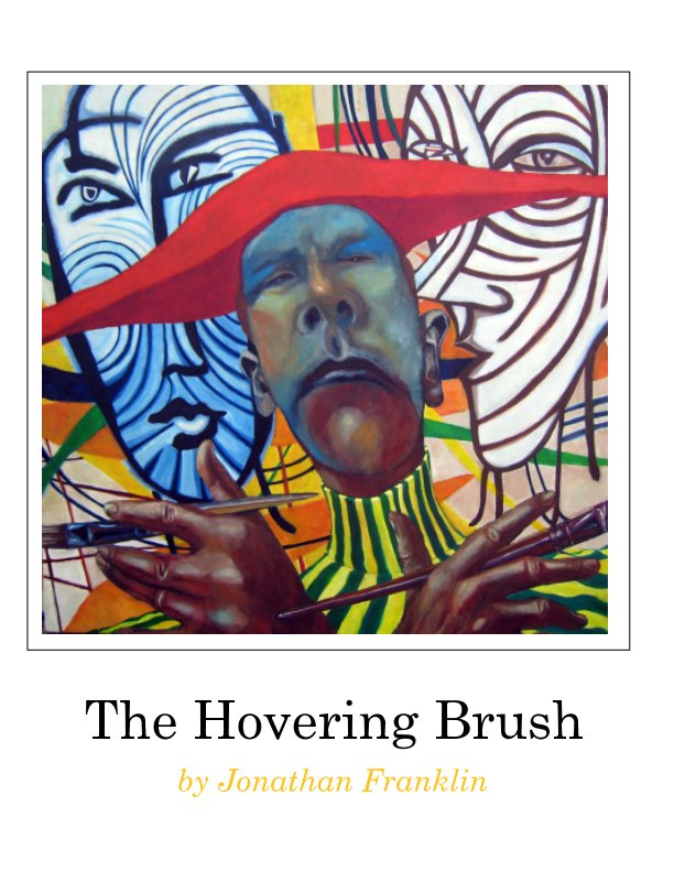 View The Hovering Brush by Jonathan Franklin
