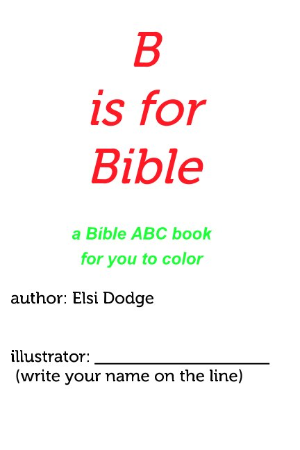 View Bible alphabet coloring by Elsi Dodge