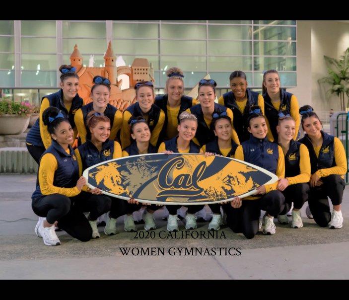 View 2020 California Women Gymnastics by Peter M Fukumae