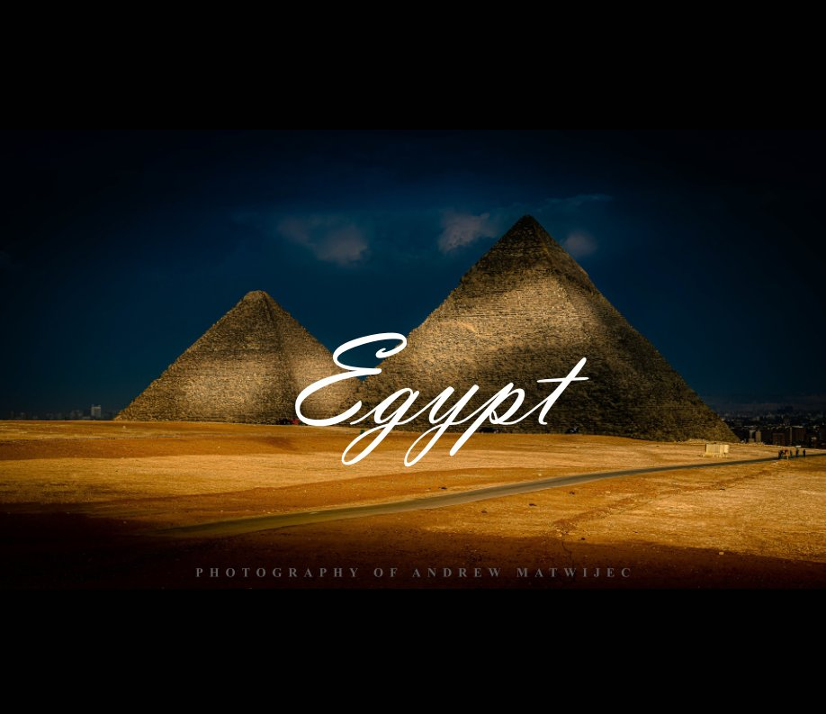 View Egypt by Andrew Matwijec