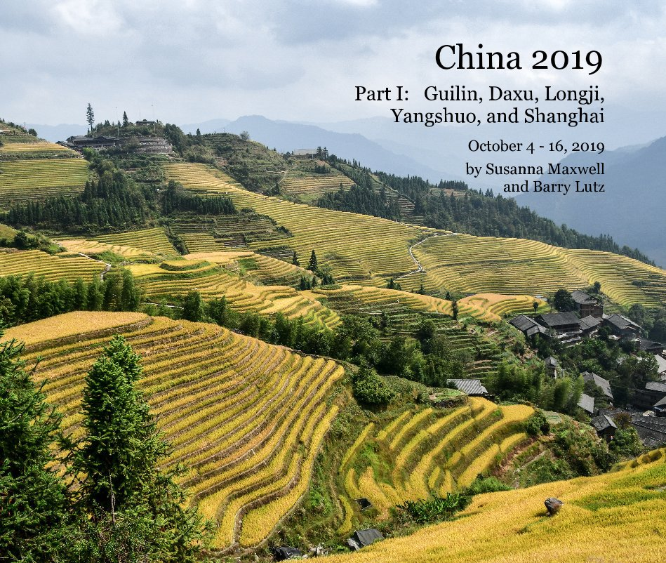 View China 2019 by Susanna Maxwell and Barry Lutz