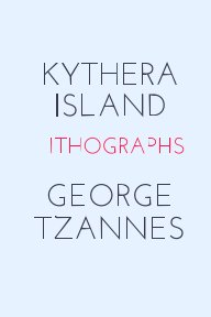 Kythera Island      Lithographs                  George Tzannes book cover
